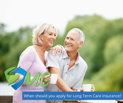 When should you apply for Long Term Care insurance_